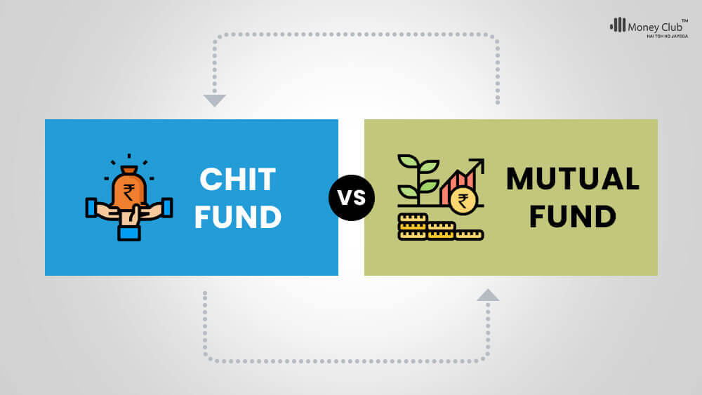 Chit Fund Vs Mutual Funds